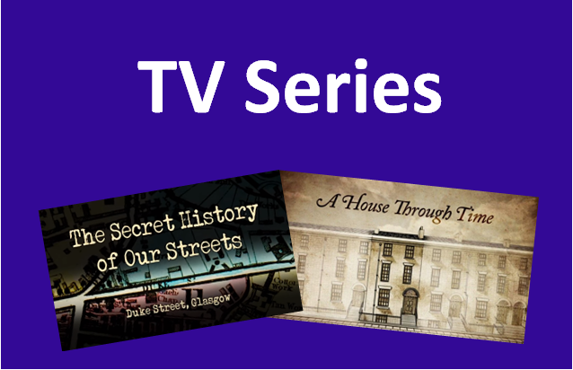 Televison programmes about House Histories or Street Studies